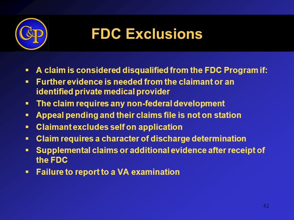 FDC Exclusions A claim is considered disqualified from the FDC Program if: