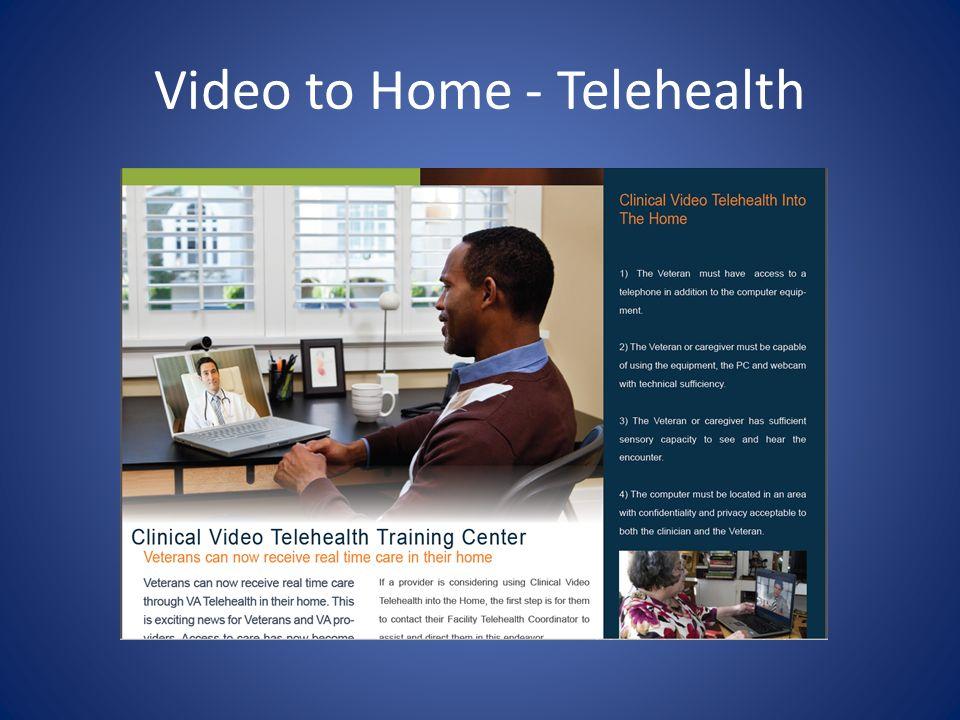 Video to Home - Telehealth