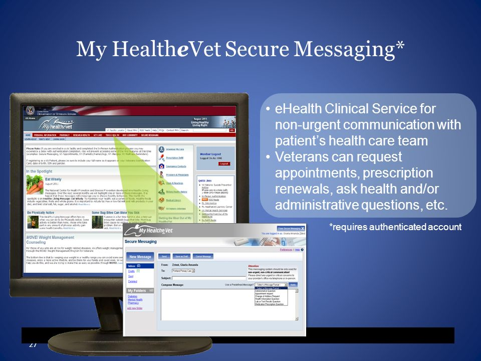 My HealtheVet Secure Messaging*