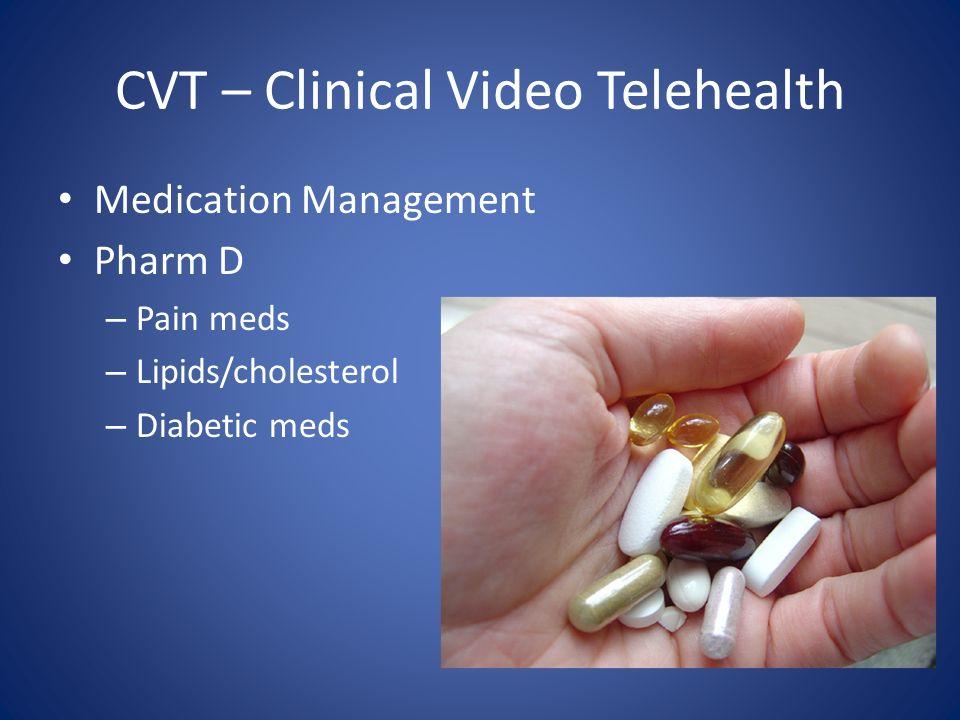 CVT – Clinical Video Telehealth