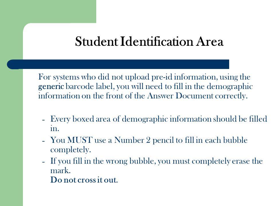 Student Identification Area