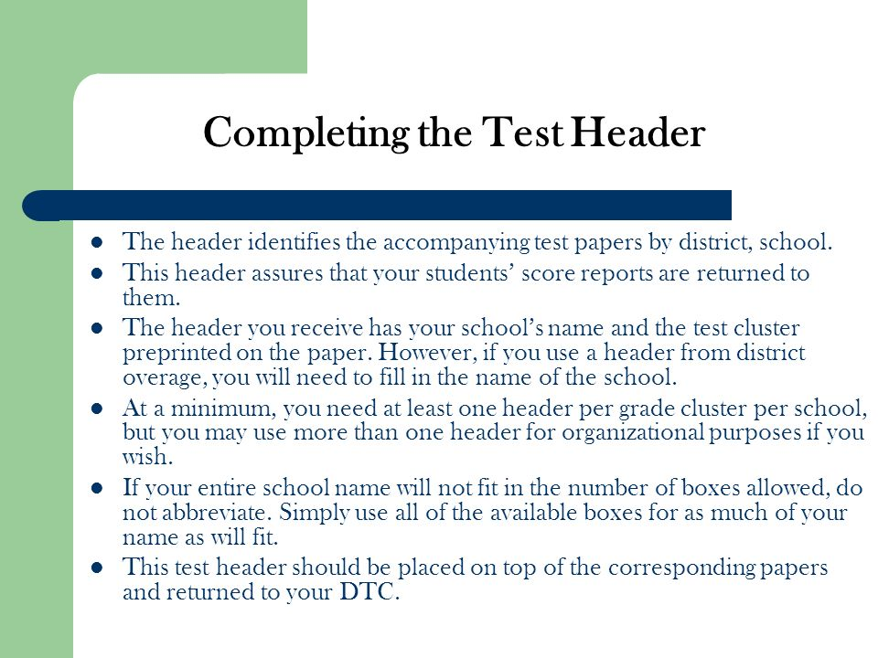 Completing the Test Header