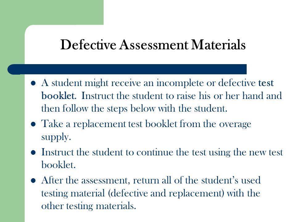 Defective Assessment Materials