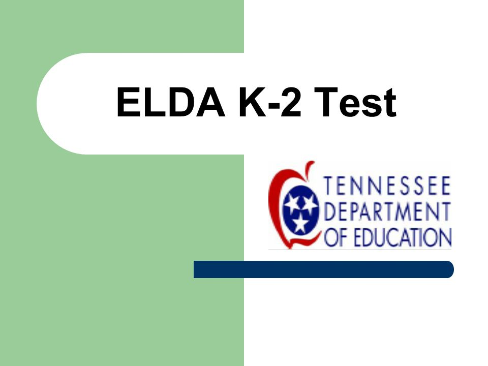 ELDA K-2 Test