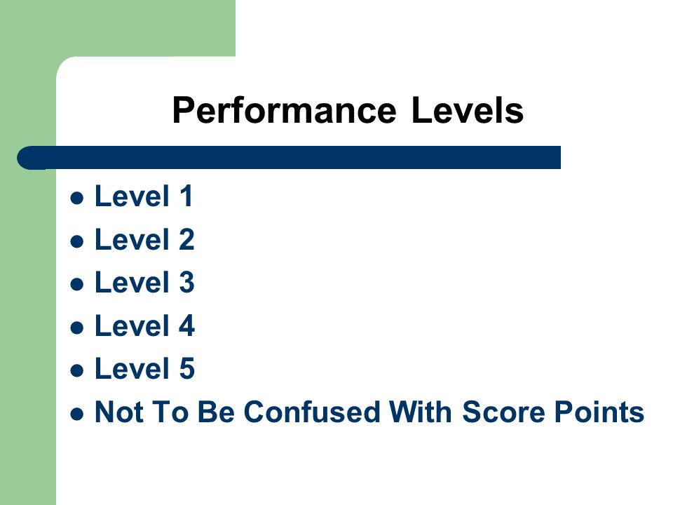 Performance Levels Level 1 Level 2 Level 3 Level 4 Level 5
