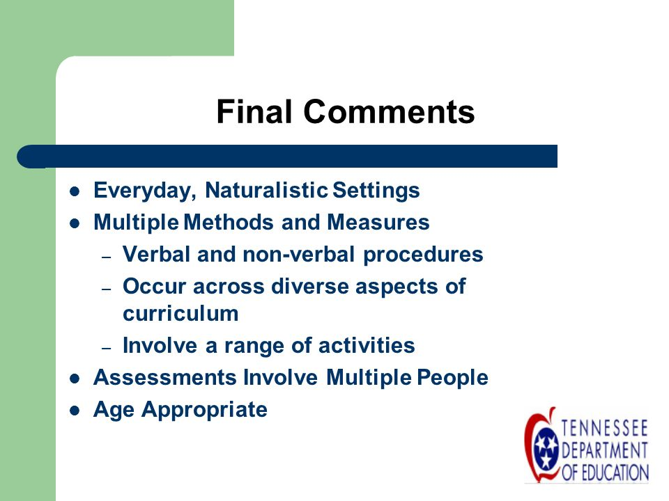 Final Comments Everyday, Naturalistic Settings