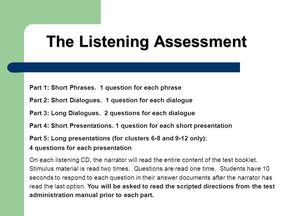 The Listening Assessment