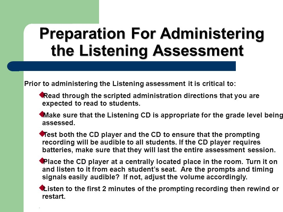 Preparation For Administering the Listening Assessment
