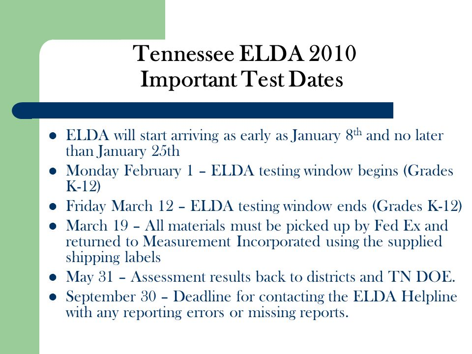 Tennessee ELDA 2010 Important Test Dates