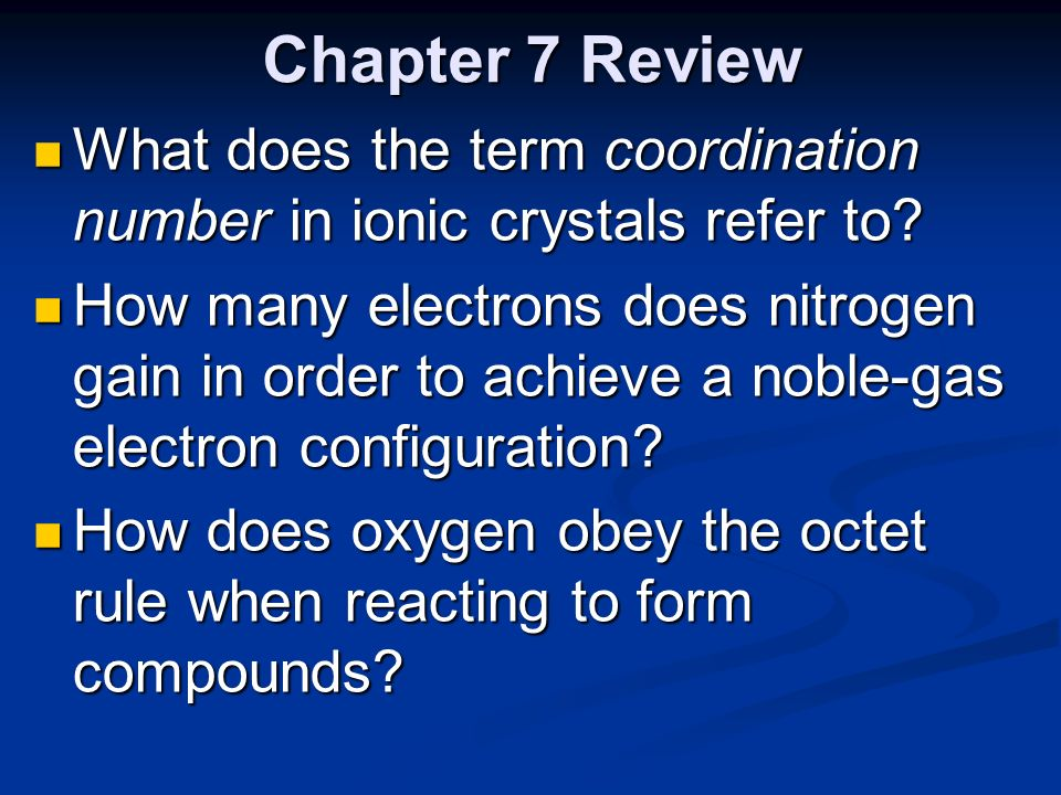 """Chapter 7 Review """"Ionic and Metallic Bonding"""" - ppt download"""