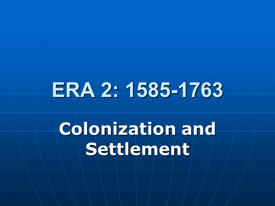 Colonization and Settlement