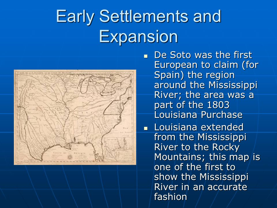 Early Settlements and Expansion