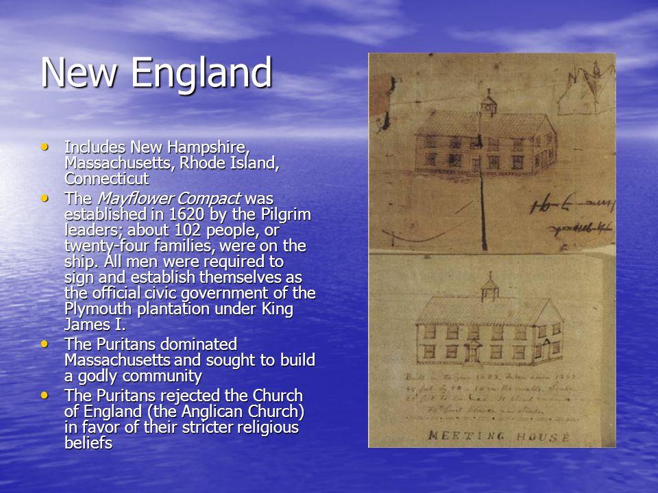 New EnglandIncludes New Hampshire, Massachusetts, Rhode Island, Connecticut.