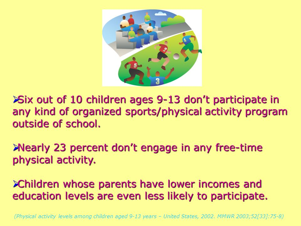 Nearly 23 percent don't engage in any free-time physical activity.