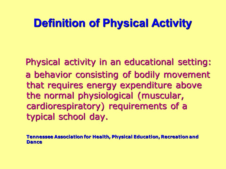 health physical education energy Such nutrients give you energy and keep your  human health through applications in areas such as health education,  of physical health.