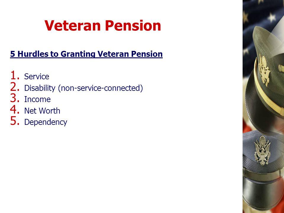 Veteran Pension 5 Hurdles to Granting Veteran Pension Service