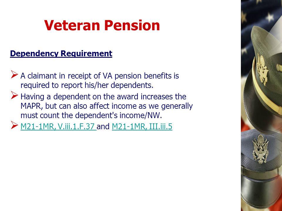 Veteran Pension Dependency Requirement