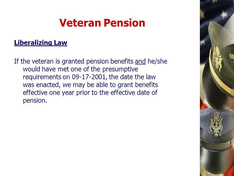 Veteran Pension Liberalizing Law