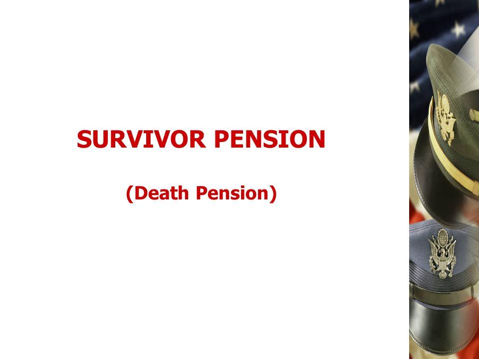 SURVIVOR PENSION (Death Pension)