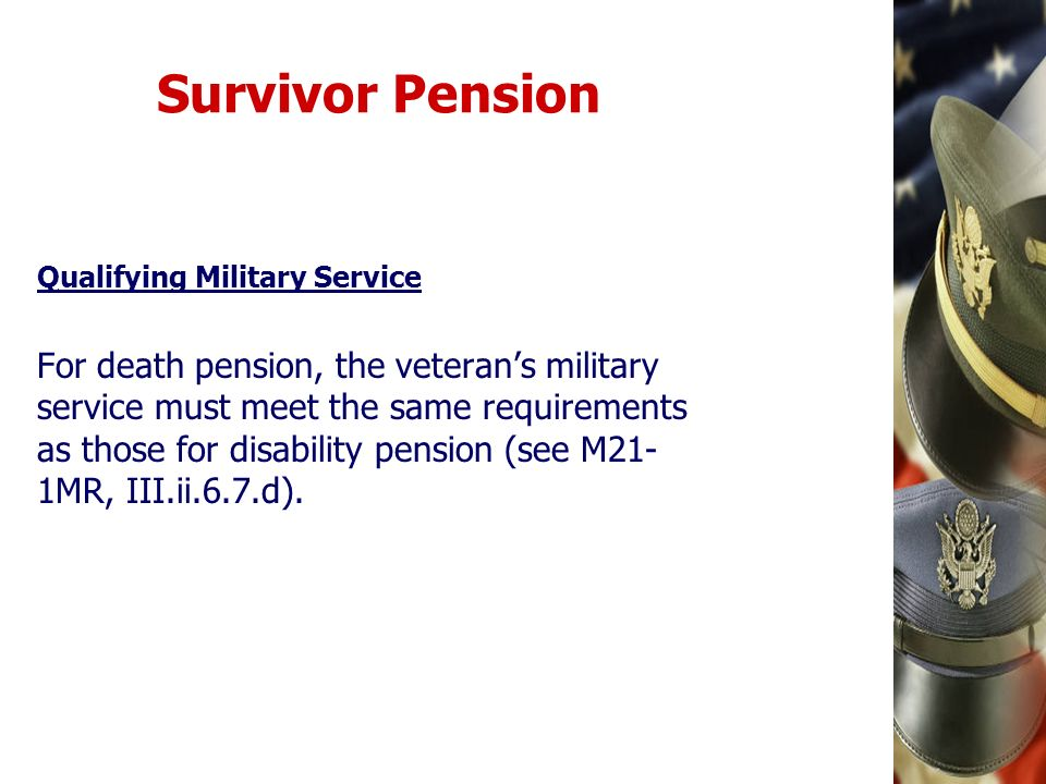 Survivor Pension Qualifying Military Service.