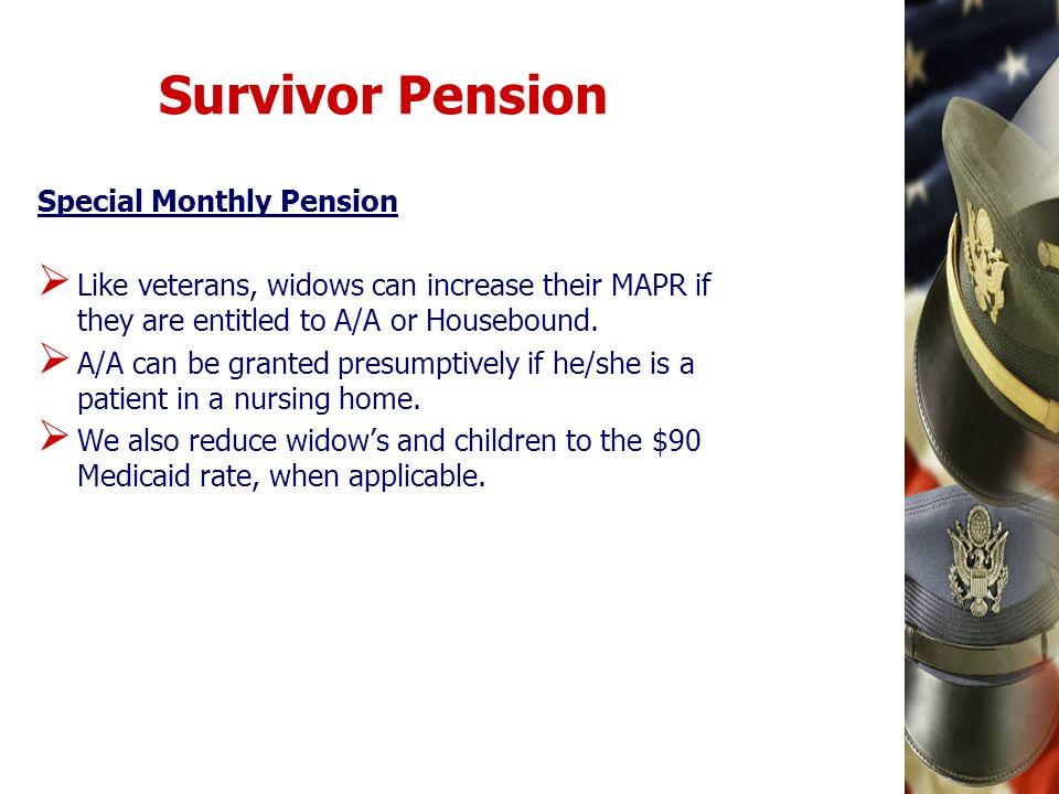 Survivor Pension Special Monthly Pension