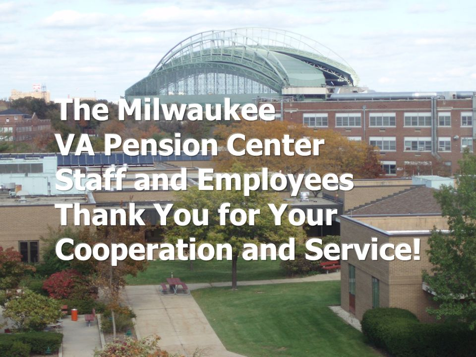The Milwaukee VA Pension Center Staff and Employees