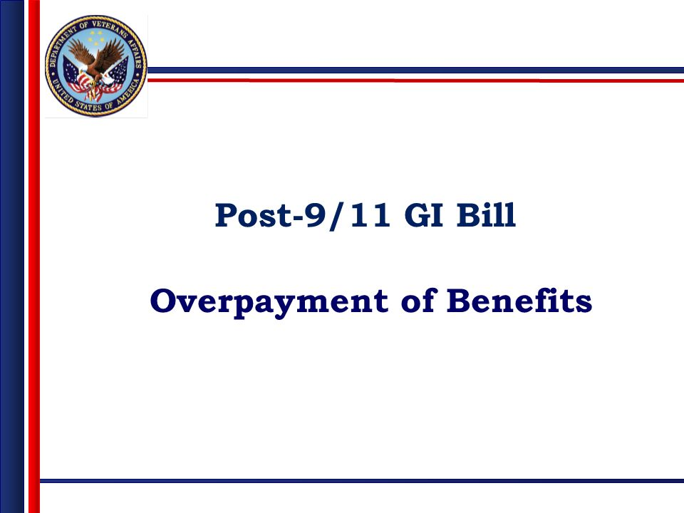 Post-9/11 GI Bill Overpayment of Benefits