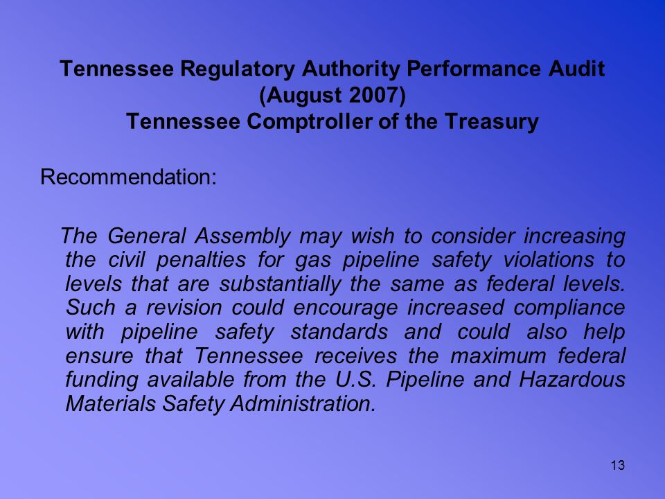 Tennessee Regulatory Authority Performance Audit (August 2007) Tennessee Comptroller of the Treasury