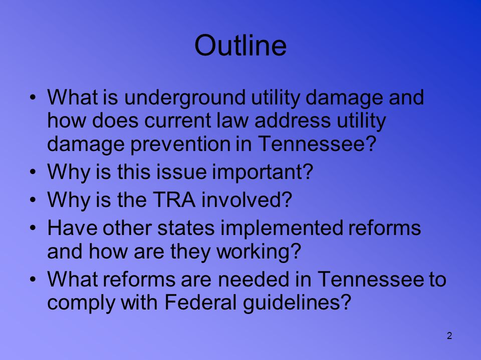 Outline What is underground utility damage and how does current law address utility damage prevention in Tennessee
