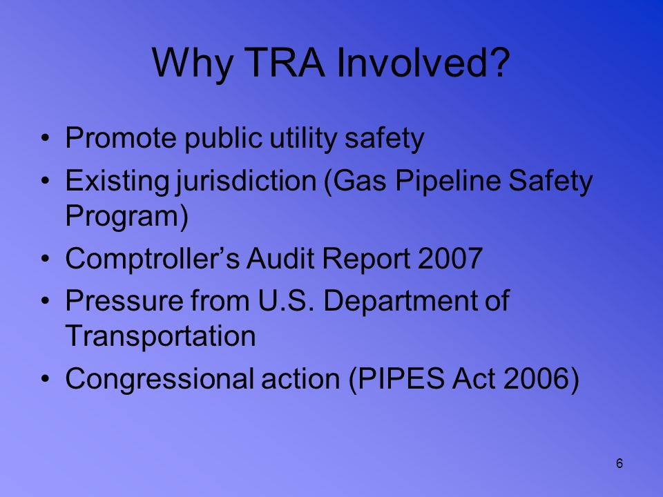 Why TRA Involved Promote public utility safety