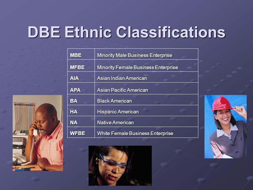 DBE Ethnic Classifications