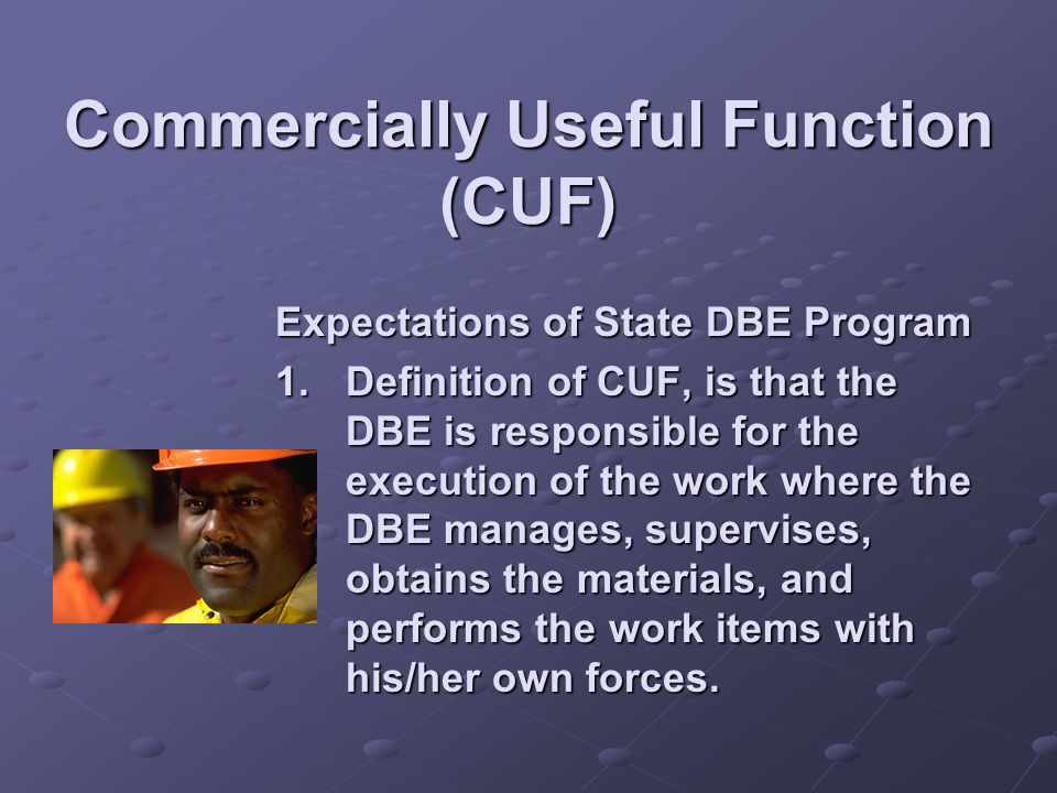 Commercially Useful Function (CUF)