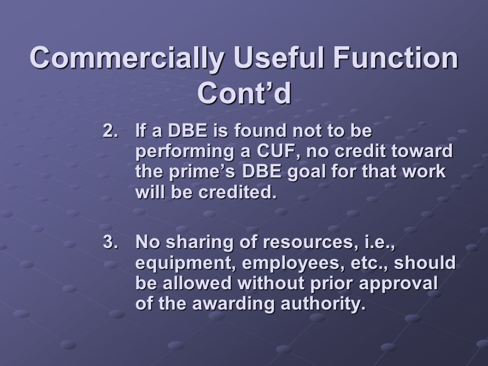 Commercially Useful Function Cont'd