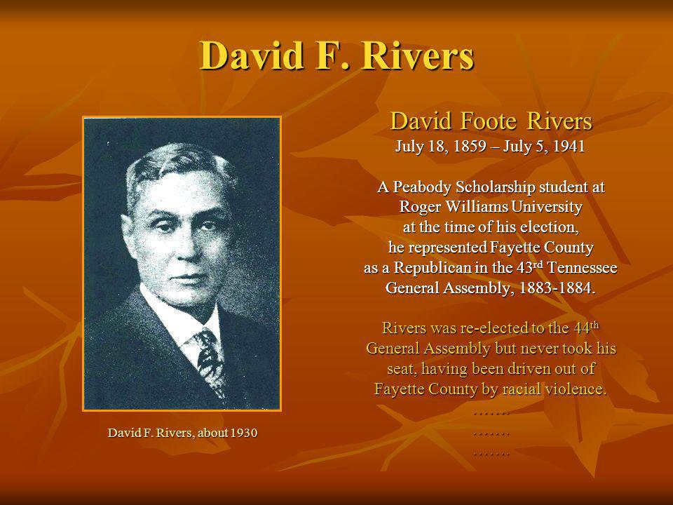 David F. Rivers David Foote Rivers July 18, 1859 – July 5, 1941