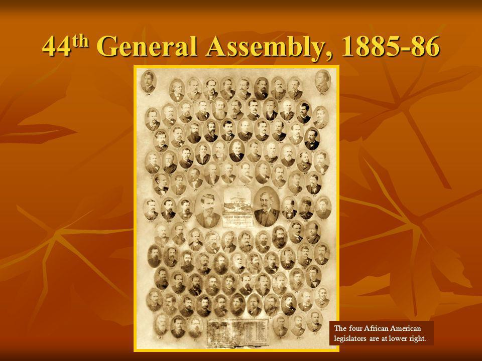 44th General Assembly, 1885-86 The four African American legislators are at lower right.