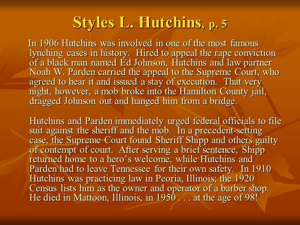 Styles L. Hutchins, p. 5