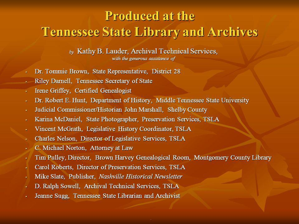Produced at the Tennessee State Library and Archives