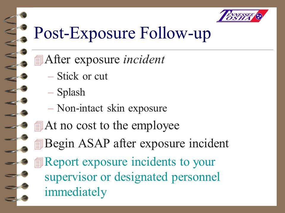 Post-Exposure Follow-up
