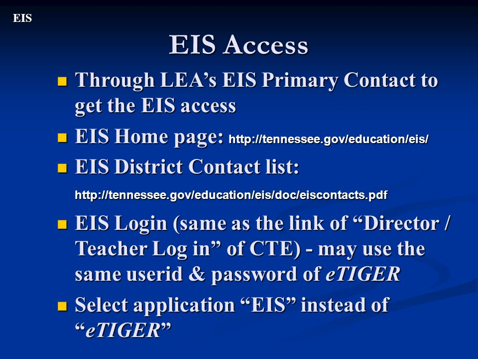 EIS Access Through LEA's EIS Primary Contact to get the EIS access