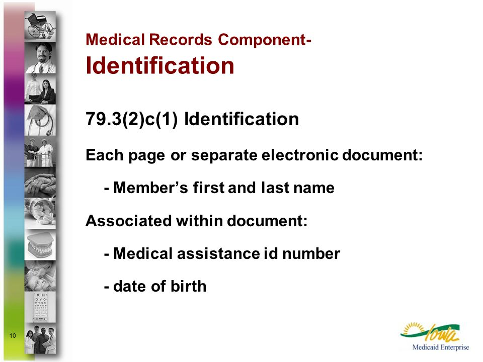 Medical Records Component- Identification