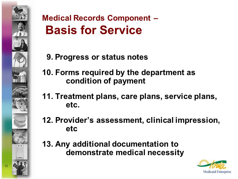 Medical Records Component – Basis for Service