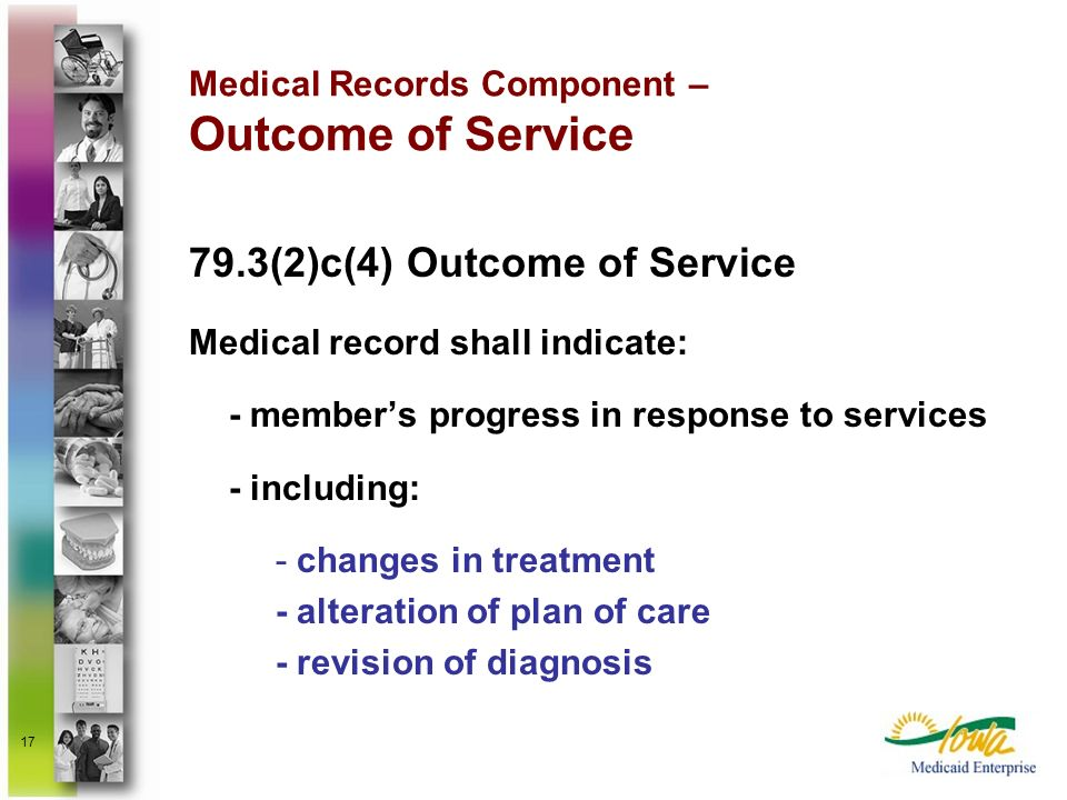 Medical Records Component – Outcome of Service