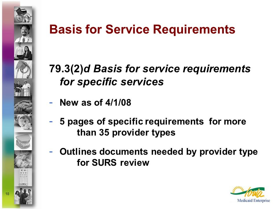 Basis for Service Requirements