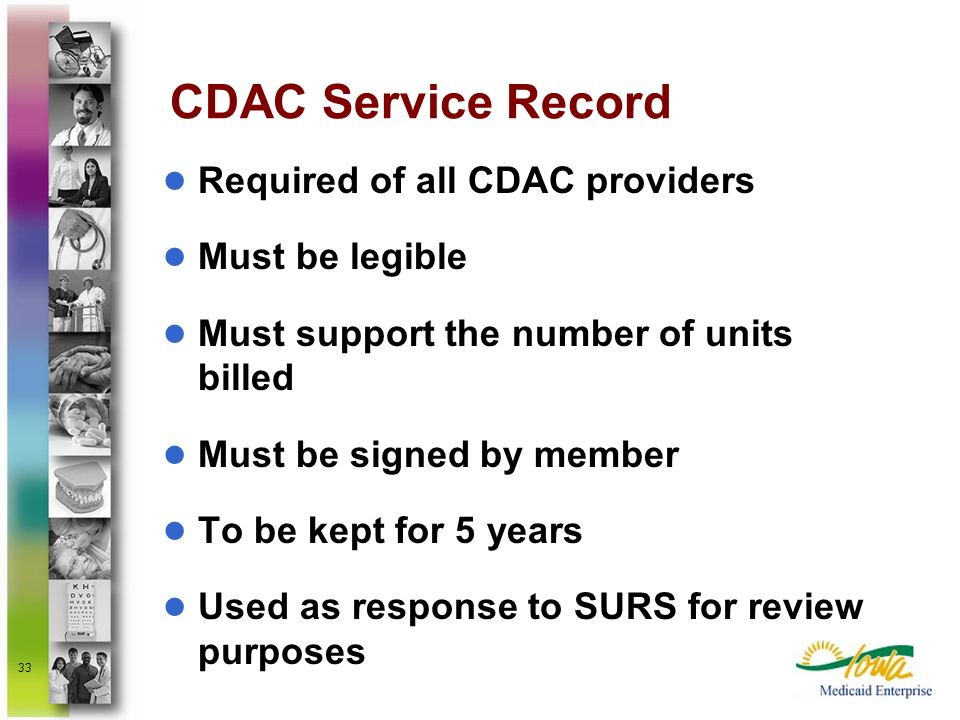 CDAC Service Record Required of all CDAC providers Must be legible