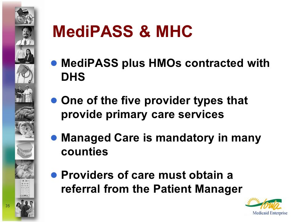 MediPASS & MHC MediPASS plus HMOs contracted with DHS