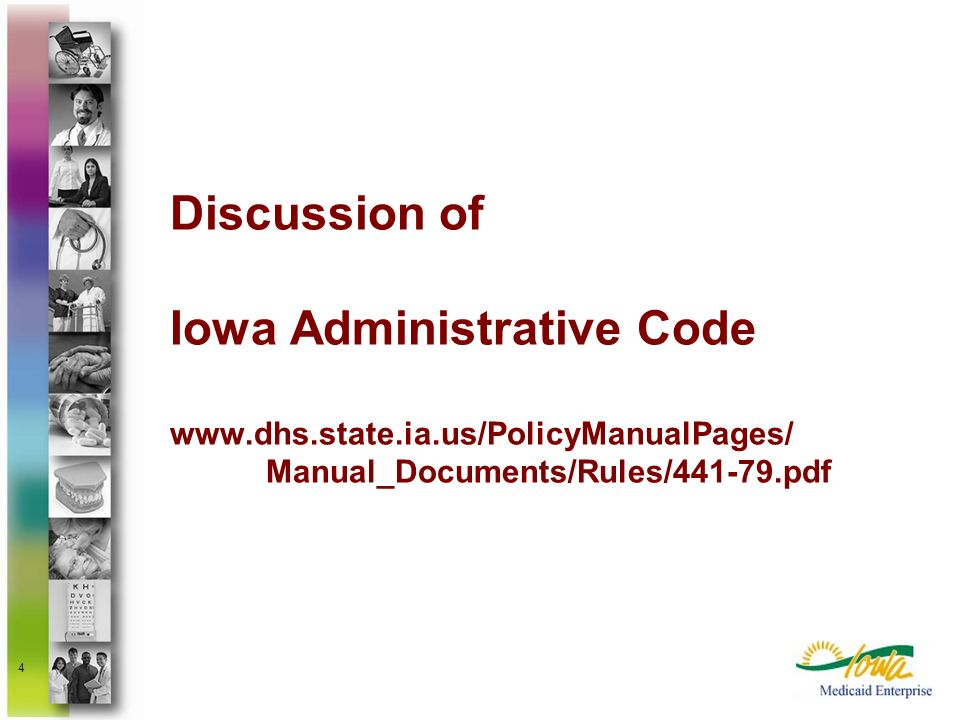 Discussion of Iowa Administrative Code www. dhs. state. ia