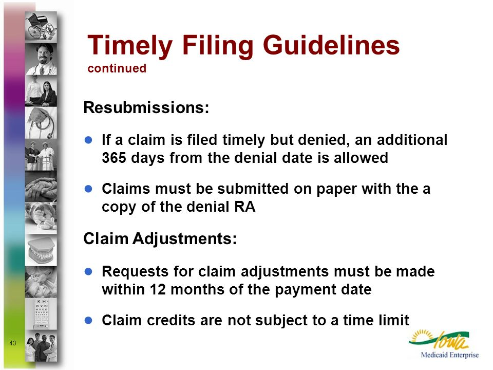 Timely Filing Guidelines continued