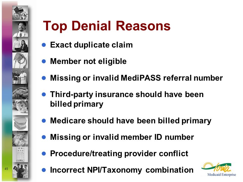 Top Denial Reasons Exact duplicate claim Member not eligible