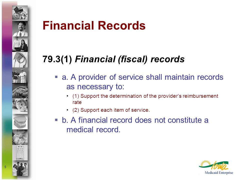 Financial Records 79.3(1) Financial (fiscal) records