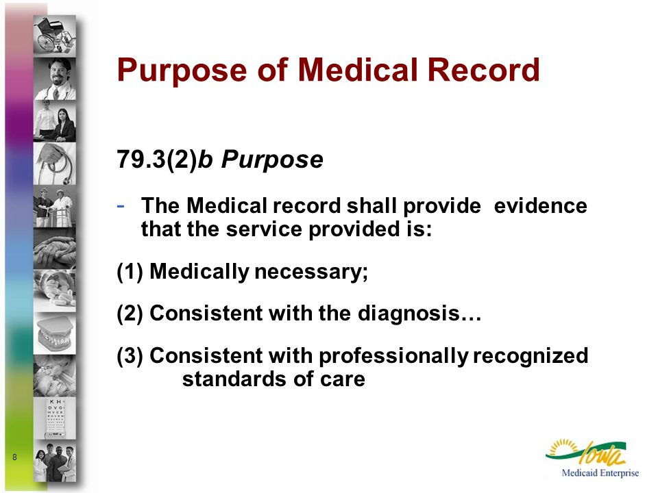 Purpose of Medical Record
